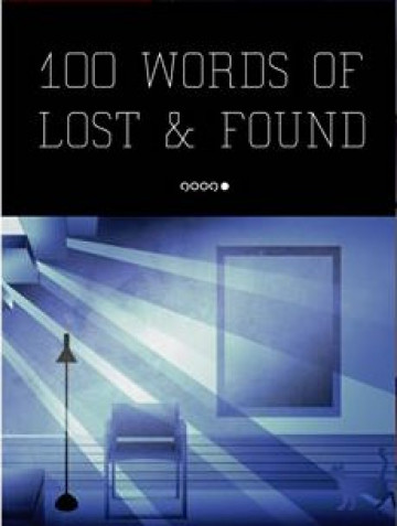 100 Words of Lost & Found